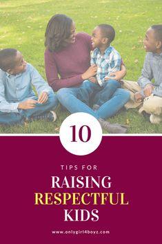 10 tips for raising respectful kids parenting tips respect raising children stay at home mom work at home mom Gentle Parenting, Parenting Advice, Kids And Parenting, Parenting Styles, Parenting Classes, Peaceful Parenting, Parenting Quotes, Parents, Mentally Strong