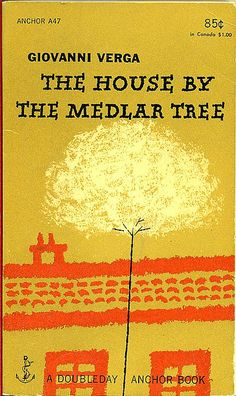 Giovanni Verga, The House by the Medlar Tree, 1953. Cover design by Emil Antonucci.