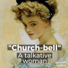 Church-bell - The 25 Best Victorian Slang Terms Old English Words, Interesting English Words, Unusual Words, Rare Words, Interesting History, Victorian History, Victorian Era, Victorian Fashion, London Slang