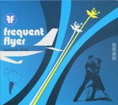 Various Artists Frequent Flyer: Buenos Aires