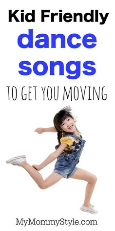 kid friendly dance songs to get you moving