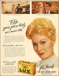 Kim Novak for Lux soap - late 50s. #vintage #beauty #soap #ads #1950s