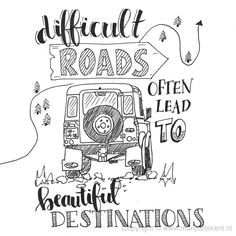 calligraphy quotes quote handlettering - difficult roads lead to beautiful destinations Calligraphy Quotes Doodles, Doodle Quotes, Hand Lettering Quotes, Creative Lettering, Typography Quotes, Calligraphy Handwriting, Calligraphy Cards, Bullet Journal Quotes, Bullet Journal Inspiration