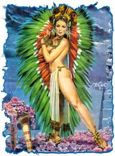 Xochiquetzal - Aztec Goddess of Women; She rules over love, marriage, women, weaving, and changes. She is the patroness of sacred prostitutes, artists, and dancers.