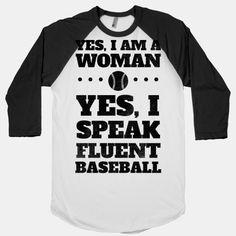 Yes, I Am A Woman, Yes, I Speak Fluent Baseball.my Daddy raised me well! Travel Baseball, Baseball Girls, Sports Baseball, Sports Shirts, Softball, Baseball Stuff, Baseball Caps, Sports Teams, Orioles Baseball