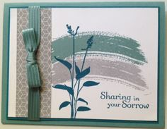 Sharing your Sorrow by - Cards and Paper Crafts at Splitcoaststampers Stampin' Up! Greeting Cards Handmade, Photo Greeting Cards, Hand Stamped Cards, Stamping Up Cards, Rubber Stamping, Doodles, Pretty Cards, Sympathy Cards, Paper Cards