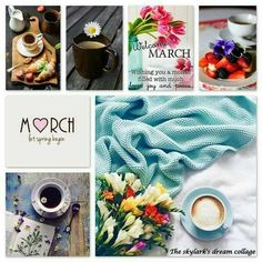 March Images, Dream Collage, Months In A Year, Collages, Table Decorations, Seasons, Thoughts, Quotes, Photography