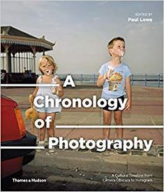 Buy A Chronology of Photography at Mighty Ape NZ. A Chronology of Photography presents a fresh perspective on the medium by taking a purely chronological approach to its history, tracing the complex l. History Of Photography, Documentary Photography, Book Photography, Fashion Photography, Louis Daguerre, Camera Obscura, Cultural Events, Social Change, Photojournalism