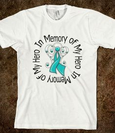 In Memory of My Hero Ovarian Cancer Angel Wings Shirts by hopedreamsdesigns.com #ovariancancer #ovariancancerawareness #ovariancancershirts