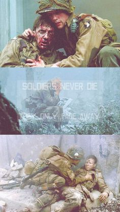 Soldiers never die, they only fade away. Band Of Brothers Quotes, Kilroy Was Here, Hero Tv Show, Fighter Quotes, Hell On Wheels, 1940's Fashion, Scott Pilgrim, Snitch, Truth Hurts