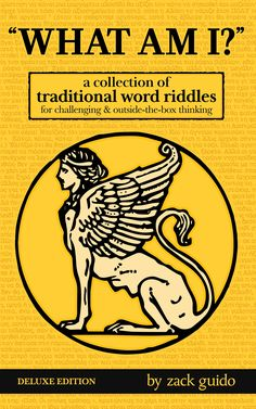 : A Collection of Traditional Word Riddles because who doesn't love some fun and challenging riddles to pass the time? You have to admit that get-wetter-as-I-dry one excites ya every time.