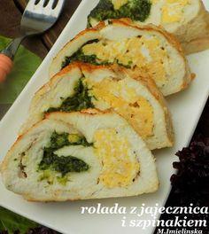 Domowa Cukierenka - Domowa Kuchnia: rolada drobiowa z jajecznicą i szpinakiem