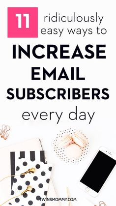 Trying to grow your email list? Why isn't any one subscribing every day? If list building a goal for you mom blogger, then check out these 11 easy tips to increase email subscribers | grow email list | work at home | mom blogger grow list