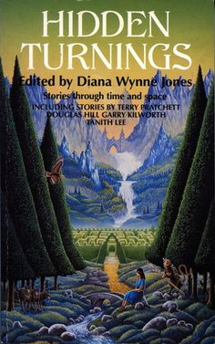 Edited by Diana Wynne Jones: Hidden Turnings Middle School Books, Middle School English, Somerset College, College Library, Through Time And Space, English Reading, Terry Pratchett, Reading Challenge, Book Recommendations