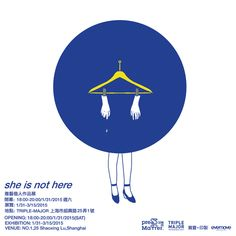 From Triple-Major Shanghai Exhibition: 'she is not here'.