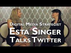 Digital Media Strategist, Esta Singer, talks Twitter