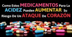 Los medicamentos Inibidores de Bomba de Protones, como Nexium, Prilosec, Prevacid y se han relacionado con un mayor riesgo de ataque al corazón. http://articulos.mercola.com/sitios/articulos/archivo/2015/06/24/efectos-secundarios-de-los-medicamentos-para-la-acidez.aspx