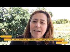 Como se livrar da Ansiedade | Cristyna Vilela