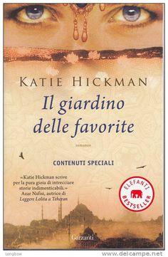 Il #giardino delle #favorite, Kate #Hickman. Incipit: Il foglio di carta di pergamena, quando Elizabeth lo vide per la prima volta, aveva un colore ambrato come quello del tè ed era fragile come foglie secche.