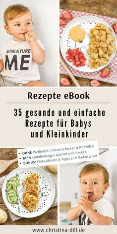 Rezepte eBook Baby & Kleinkind eBook: Healthy and simple recipes for babies and toddlers - 35 vegetarian recipes without white flour, industrial sugar and cow's milk - from the month - baby led we Meat Baby Food, Baby Food Recipes Stage 1, Baby Food By Age, Toddler Recipes, Baby Led Weaning, Cheap Clean Eating, Clean Eating Snacks, Gourmet Recipes, Dog Food Recipes