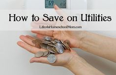 Looking to save money on utilities? Here is how!