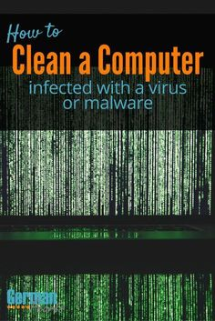 How to Clean Computer | How to Remove Virus from Computer | Malware Removal | How to Clean Infected Computer | Anti-Virus & malware software via @GermanPearls #malwarehacks