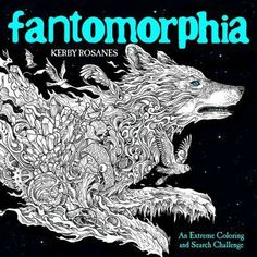 A fantastic new, single-sided adult coloring book from the bestselling artist behind Mythomorphia, Animorphia, and Imagimorphia.Fantomorphia is artist Kerby Rosanes's first single-sided coloring book, an amazing coloring challenge featuring his tr. Adult Coloring, Coloring Books, Coloring Pages, Illustrator, Creative Arts Therapy, Black And White Lines, Book Challenge, Wolf, Up Book
