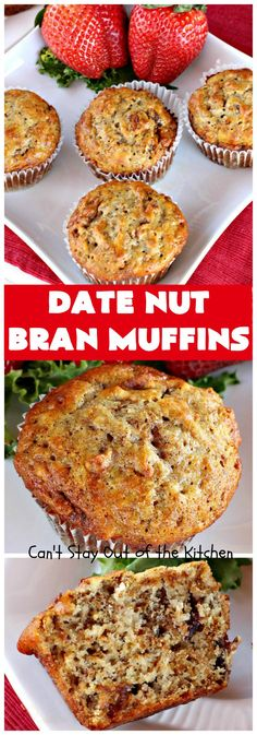 Date Nut Bran Muffins – Can't Stay Out of the Kitchen Strawberry Breakfast, Breakfast Crepes, Breakfast Club, Breakfast Ideas, Muffin Recipes, Brunch Recipes, Grandma's Recipes, Brunch Ideas, Cooking For A Crowd