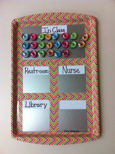 Classroom Organization. Number magnets to keep track of kids you allow to leave the room. So cute to boot! Next year???.. chore chart idea