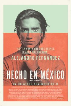 """Hecho en Mexico   Movie Trai…"" in Layout / Graphic Design/ poster design"
