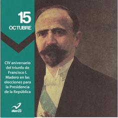 CIV aniversario del triunfo de Francisco I. Madero en las elecciones para la Presidencia de la República
