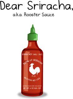 Hilarious but TRUE comic about my beloved Sriracha. <3