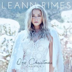 "LeAnn Rimes scheduled to release ""One Christmas Chapter 1"" on October 28, 2014"