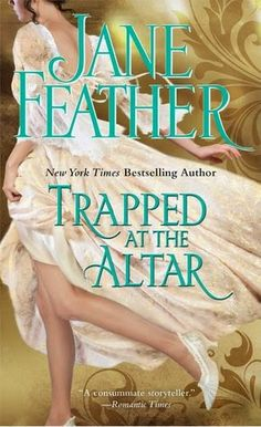 Historical Romance Lover: Trapped at the Altar by Jane Feather