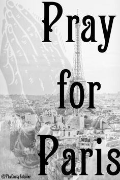 #prayforparis, the entire Western civilization & democracy as we know it.