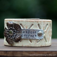 Choose Courage leather cuff bracelet Metal by LoveSquaredDesigns