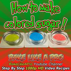 HOW TO MAKE COLORED SUGAR !  ►►► CLICK PICTURE for video recipe
