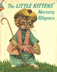 Three Little Kittens Nursery Rhyme | Vintage Kids' Books My Kid Loves: The Little Kittens' Nursery Rhymes