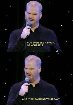 Seeing a photo of myself...haha.