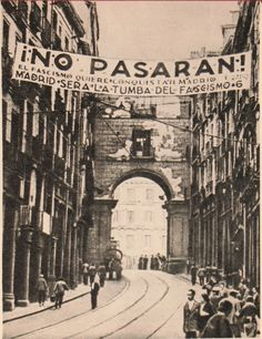 """Fascism wants to conquer Madrid - Madrid will be fascism's grave"" a ¡No pasarán! banner from Madrid during the siege, Spanish People, The Siege, Guernica, Rest Of The World, Travel Images, Life Magazine, Historical Photos, Real Madrid, Civilization"