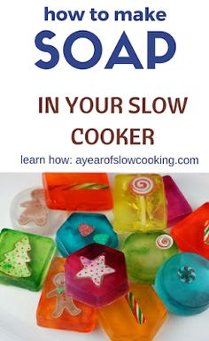 Use glycerin soap and molds to make beautiful soap to give as gifts. The crockpot slowly melts the glycerin so you have an easy craft with no mess. Great for kids!