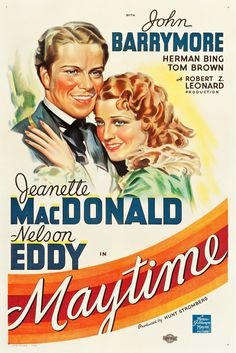 Watch Maytime FULL MOVIE Sub English ☆√ John Barrymore, Jeanette Macdonald, Metro Goldwyn Mayer, Classic Movie Posters, Hooray For Hollywood, Columbia Pictures, A Star Is Born, Famous Faces, Movies