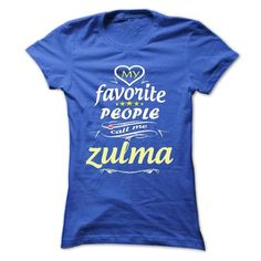 My Favorite People Call Me zulma- T Shirt, Hoodie, Hood - #diy gift #teacher gift. ORDER HERE => https://www.sunfrog.com/Names/My-Favorite-People-Call-Me-zulma-T-Shirt-Hoodie-Hoodies-YearName-Birthday-Ladies.html?68278