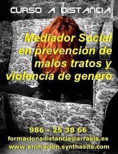 Curso a distancia toda España y Latinoamerica: MEDIADOR/A SOCIAL EN PREVENCION DE #MALOS #TRATOS Y #VIOLENCIA DE GENERO