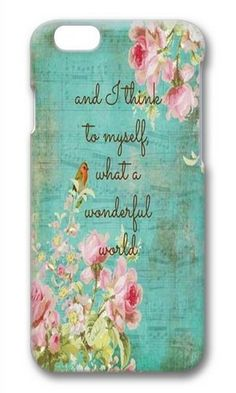 iPhone 6 Case DAYIMM Inspirational Quote I Think To Myself What A Wonderful World PC Hard Case for Apple iPhone 6 DAYIMM? http://www.amazon.com/dp/B014CQXG2Q/ref=cm_sw_r_pi_dp_6PTkwb1BGE05V