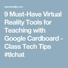 9 Must-Have Virtual Reality Tools for Teaching with Google Cardboard - Class Tech Tips #tlchat Physics Lessons, Augmented Virtual Reality, Tools For Teaching, Formative Assessment, Lesson Plans, Must Haves, Infographic, Tech, Google