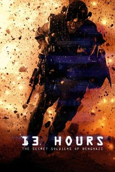 Watch 13 Hours  The Secret Soldiers of Benghazi Free Online - During an  attack on a U. compound in Libya f72c63c8bfe