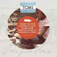 TOMS Shoes: Giving Back in the U.S #OneForOne 10 Million and counting!