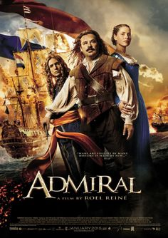 Directed by Roel Reiné.  With Charles Dance, Rutger Hauer, Ella-June Henrard, Tygo Gernandt. When the young republic of The Netherlands is attacked by England, France and Germany and the country itself is on the brink of civil war, only one man can lead the country's strongest weapon, the Dutch fleet: Michiel de Ruyter.