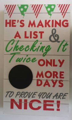"Item #2515-103 Large Making a List Block Sign, with chalkboard to write in days til Christmas 9"" x 16"" x 2"" Was 25.95, NOW 12.95                                                                                                                                                      More"